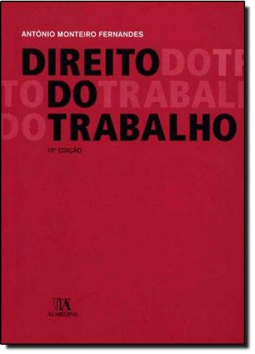 Direito do Trabalho, livro de António Monteiro Fernandes