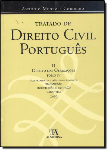 Tratado de Direito Civil Português II - Direito das Obrigações Tomo IV, livro de António Menezes Cordeiro
