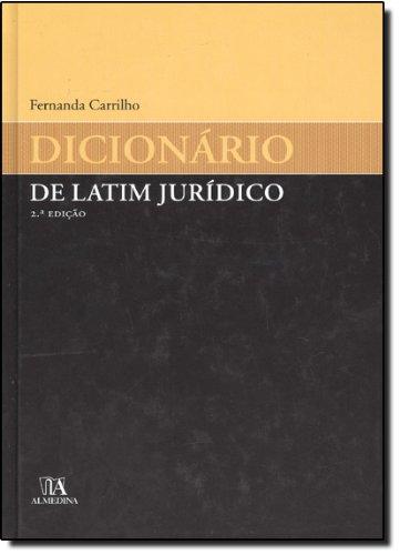 Dicionário de Latim Jurídico, livro de Fernanda Carrilho