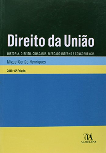 Direito da União, livro de Miguel Gorjão-Henriques