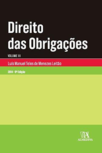 Direito das Obrigações - Volume III - Contratos em Especial, livro de Luís Manuel Teles de Menezes Leitão