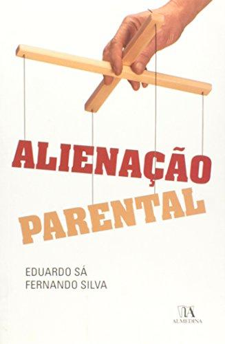 Alienação Parental, livro de Eduardo Sá, Fernando Silva