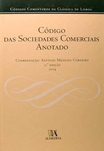 Código das Sociedades Comerciais Anotado, livro de António Menezes Cordeiro