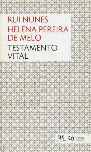 Testamento Vital, livro de Rui Nunes, Helena Pereira de Melo