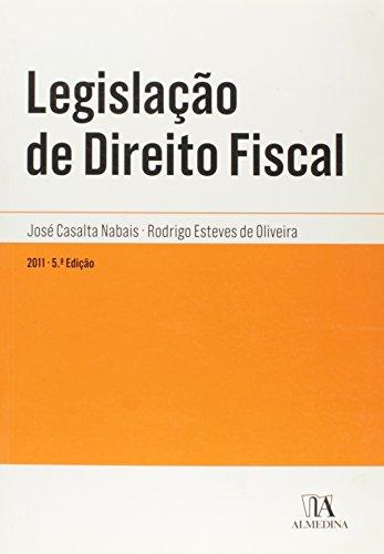 Legislação de Direito Fiscal, livro de José Casalta Nabais, Rodrigo Esteves de Oliveira
