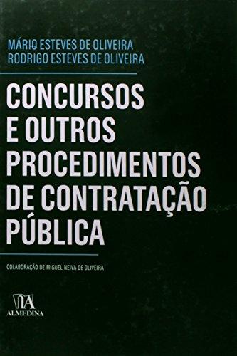 Concursos e outros Procedimentos de Contratação Pública, livro de Rodrigo Esteves de Oliveira, Mário Esteves de Oliveira