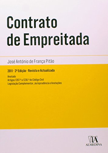 Contrato de Empreitada - Anotado, livro de José António de França Pitão