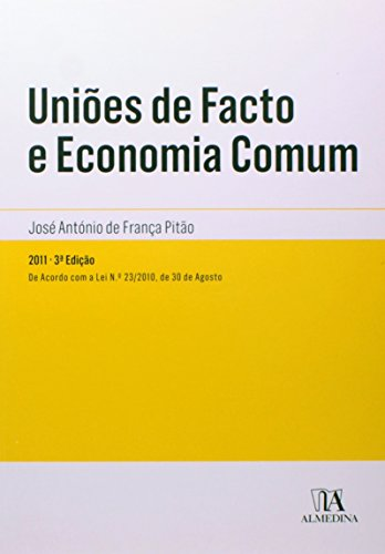 Uniões de Facto e Economia Comum, livro de José António de França Pitão