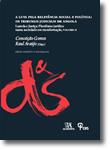 A Luta Pela Relevância Social e Política: Os tribunais Judiciais em Angola - Luanda e Justiça: Pluralismo jurídico numa sociedade em transformação, Volume II, livro de Organização: Conceição Gomes, Raul Araújo