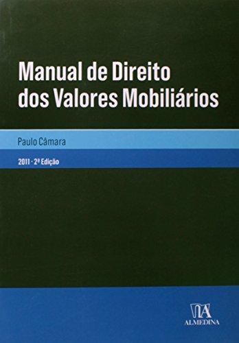 Manual de Direito dos Valores Mobiliários, livro de Paulo Câmara