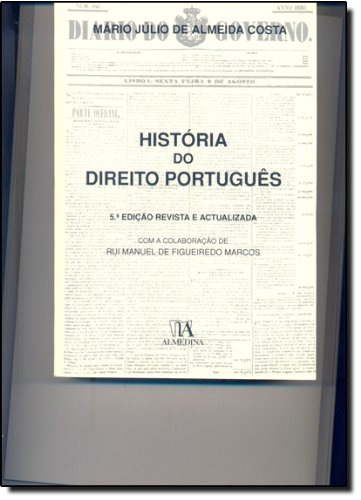 História do Direito Português, livro de Mário Júlio de Almeida Costa