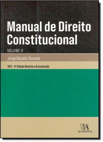 Manual de Direito Constitucional - Volume II, livro de Jorge Bacelar Gouveia