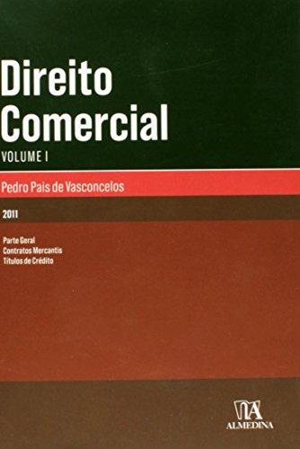 Direito Comercial - Vol. I, livro de Pedro Pais de Vasconcelos