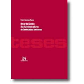 Dever de Gestão dos Administradores de Sociedades Anónimas, livro de Pedro Caetano Nunes