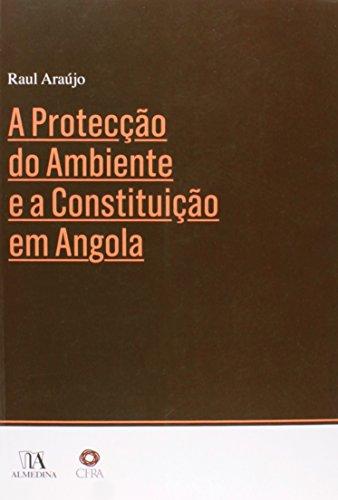 A Proteção do Ambiente e a Constituição em Angola, livro de Raul Araújo