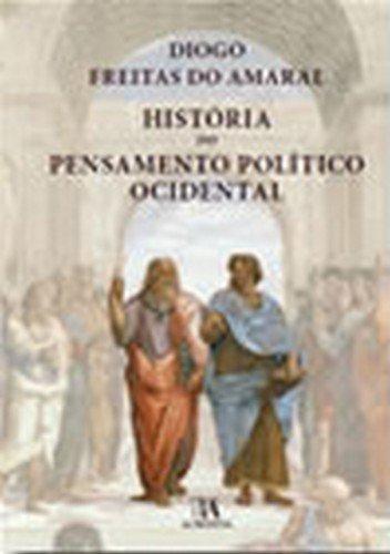 História do Pensamento Político Ocidental, livro de Diogo Freitas do Amaral