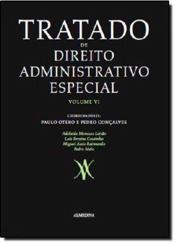 Tratado de Direito Administrativo Especial - Vol VI, livro de Vários