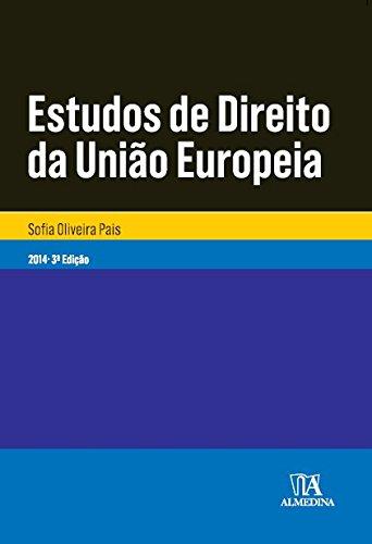 Estudos de Direito da União Europeia, livro de Sofia Oliveira Pais