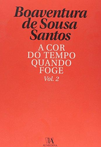 A Cor do Tempo Quando Foge - Volume 2, livro de Boaventura de Sousa Santos