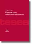 Os Contratos de Consumo. Reflexão sobre a Autonomia Privada no Direito do Consumo, livro de Jorge Morais Carvalho