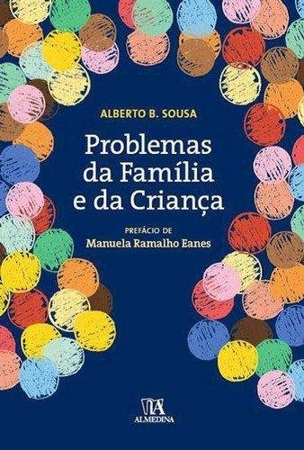 Problemas da Família e da Criança, livro de Alberto B. Sousa