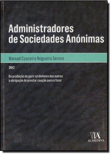 Os Administradores de Sociedades Anónimas, livro de Manuel Couceiro Nogueira Serens