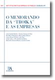 O Memorando da ?Troika? e as Empresas (N.º 5 da Coleção), livro de Vários