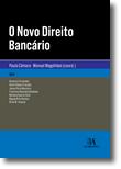 O Novo Direito Bancário, livro de Coordenação: Paulo Câmara, Manuel Magalhães