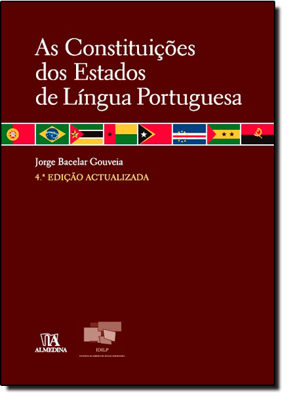 Constituições dos Estados de Língua Portuguesa, As, livro de Jorge Bacelar Gouveia