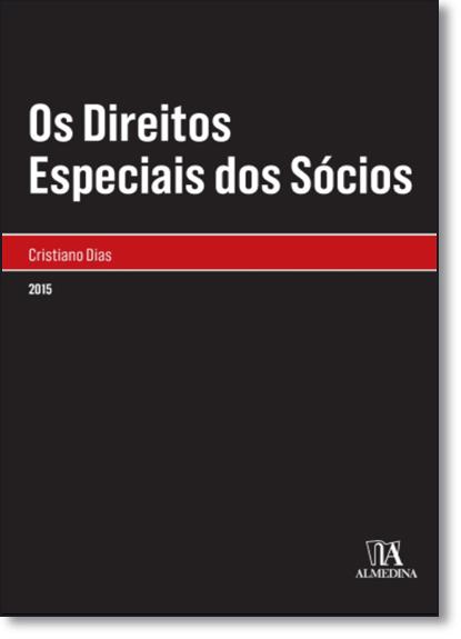 Direitos Especiais dos Sócios, Os, livro de Cristiano Dias