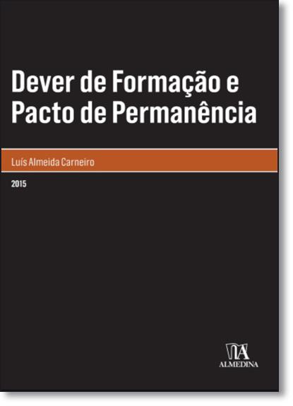 Dever de Formação e Pacto de Permanência, livro de Luís Almeida Carneiro