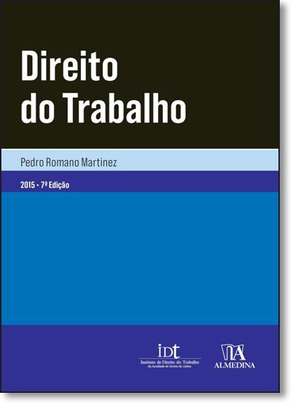 Direito do Trabalho, livro de Pedro Romano Martinez