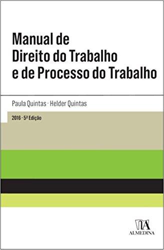 Manual de Direito do Trabalho e de Processo do Trabalho, livro de Paula Quintas, Hélder Quintas