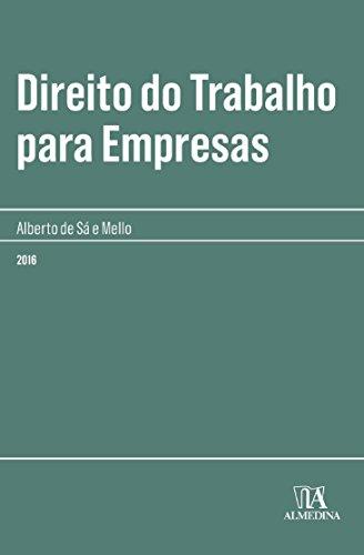 Direito do Trabalho Para Empresas, livro de Alberto de Sá e Mello