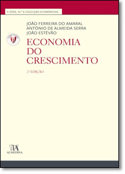 Economia do Crescimento, livro de João Ferreira do Amaral