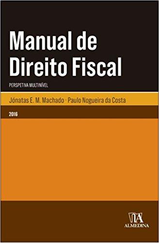 Manual de Direito Fiscal, livro de Jónatas E. M. Machado, Paulo Nogueira da Costa