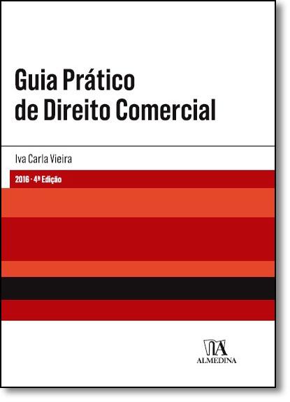 Guia Prático de Direito Comercial, livro de Iva Carla Vieira