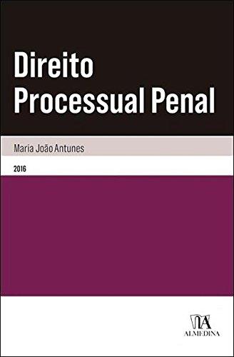 Direito Processual Penal - Coleção Manuais Universitários, livro de Maria João Antunes