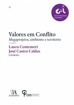 Valores em Conflito - Megaprojetos, ambiente e território, livro de José Castro Caldas, Laura Centemeri