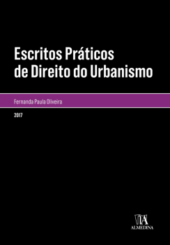 Escritos Práticos de Direito do Urbanismo, livro de Fernanda Paula Marques de Oliveira