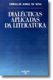 Dialécticas Aplicadas da Literatura, livro de Jorge de Sena