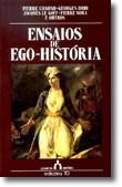 Ensaios de Ego-História, livro de Jacques Le Goff, Georges Duby, Pierre Chaunu, Pierre Nora