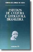 Estudos de Cultura e Literatura Brasileira, livro de Jorge de Sena