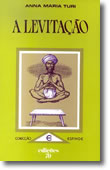 A Levitação, livro de Ana Maria Turi