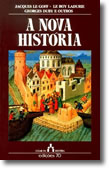 A Nova História, livro de Jacques Le Goff, Georges Duby, Emmanuel Le Roy Ladurie