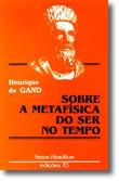 Sobre a Metafísica do Ser no Tempo, livro de Henrique De Gand