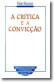 A Crítica e a Convicção, livro de Paul Ricoeur