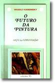 O Futuro da Pintura, livro de Wassily Kandinsky