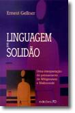 LINGUAGEM e SOLIDÃO - Uma interpretação do pensamento de Wittgenstein e Malinowski, livro de Gellner, Ernest