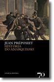 História do Anarquismo, livro de Jean Préposiet